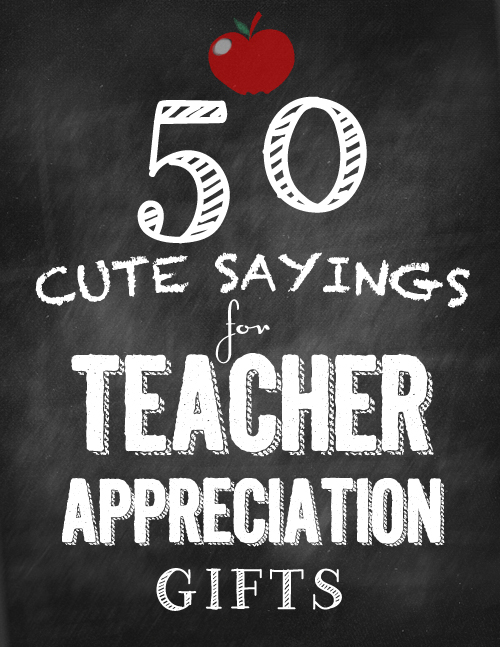 Sweet Teacher Quotes: Teacher Appreciation Day